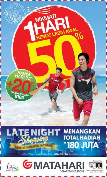 Terbaru Discount 50% + Additional Disc 20% tanggal 29 Juni 2013