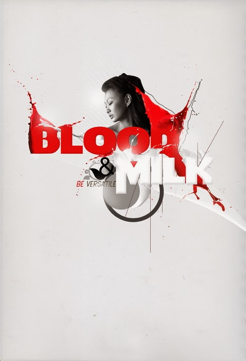 A Blood and Milk Typography Poster