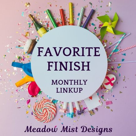 Favorite finish monthly linky