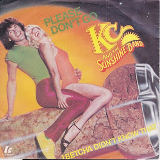 KC AND THE SUNSHINE BAND - PLEASE DON\'T GO / I BETCHA DIDN\'T KNOW THAT (SINGLE 7\