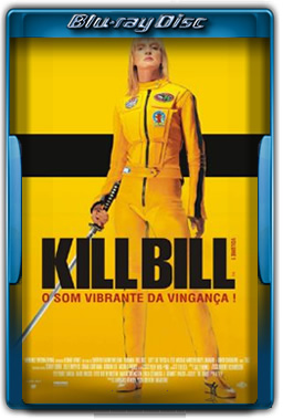 Kill Bill: Volume 1 Torrent Dublado