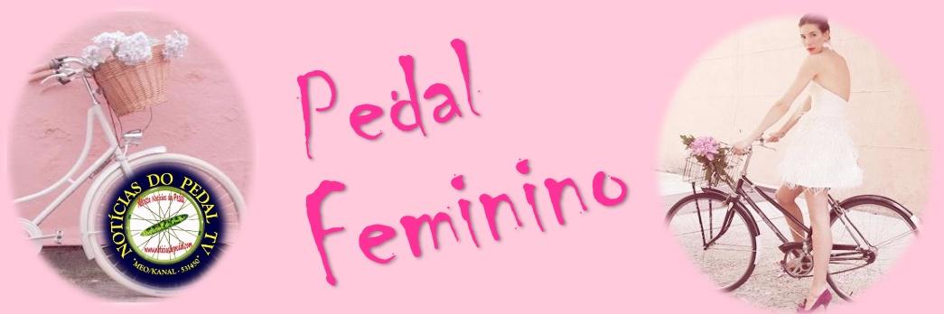 Pedal Feminino