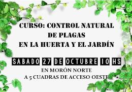CURSO: CONTROL NATURAL DE PLAGAS EN LA HUERTA Y EL JARDIN - EN MORÓN A 5 CUAD. DE ACCESO OESTE