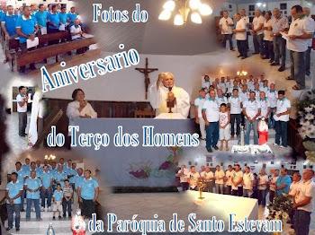 Fotos do 3º Aniversario do Terço dos Homens da Paróquia de Santo Estevam Diácono