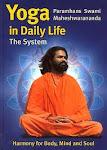Yoga nella Vita quotidiana - Il Sistema