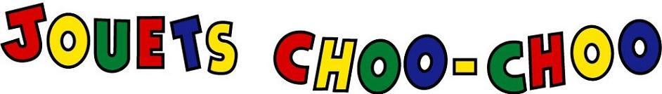 Jouets Choo-Choo