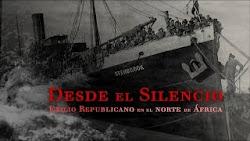 DESDE EL SILENCIO. El exilio republicano en el Norte de África