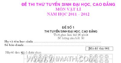 Đề thi thử Đại học môn Lý năm 2012
