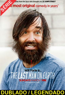 Assistir The Last Man On Earth Dublado e Legendado