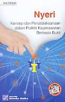 AJIBAYUSTORE  Judul Buku : NYERI Konsep dan Penatalaksanaan dalam Praktik Keperawatan Berbasis Bukti Pengarang : Ana Zakiyah Penerbit : Salemba Medika