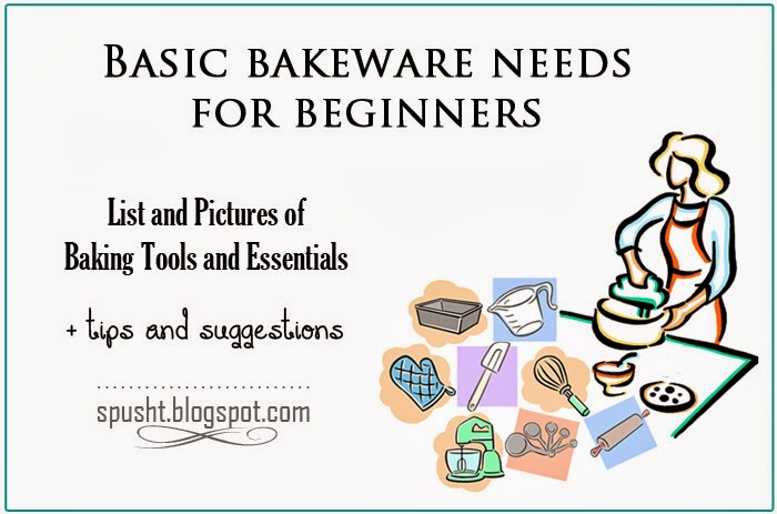 Baking Tools List spusht: basic bakeware needs for beginners | baking tools and