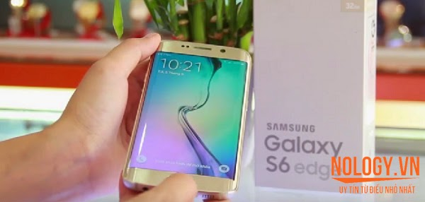 Cách test Samsung galaxy S6 Edge khi mua