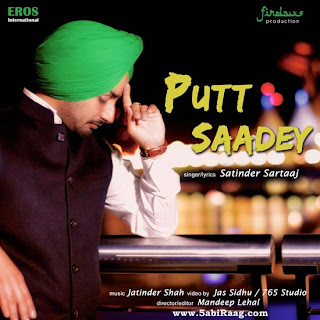 Putt Sade Official HD Full Video Song - Satinder Sartaj