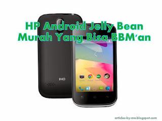 HP Android Jelly Bean Murah Yang Bisa BBM'an