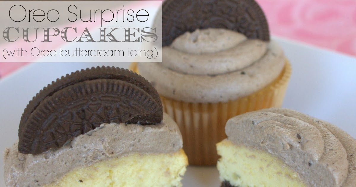 52 Mantels Oreo Surprise Cupcakes With Oreo Buttercream Icing