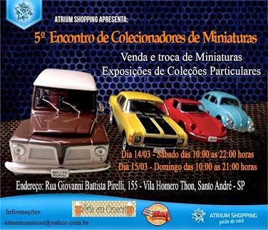 5º. ENCONTRO DE COLECIONADORES DE MINIATURAS ATRIUM SHOPPING