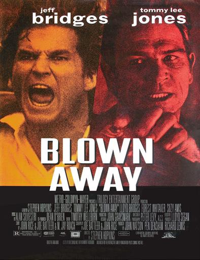 Ver Lluvia de fuego (Blown Away) (1994) Online