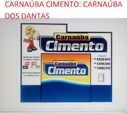 PUBLICIDADE: CARNAÚBA CIMENTOS CARNAÚBA DOS DANTAS