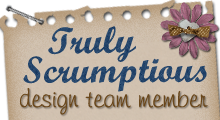 past design team member for truly scrumptious