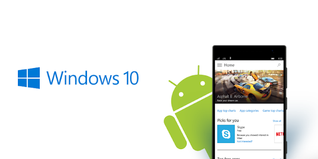 Windows 10 and Android