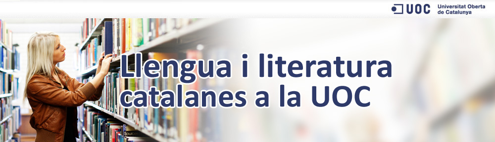 Llengua i Literatura Catalanes a la UOC: Interseccions de la literatura: història i arts visuals.