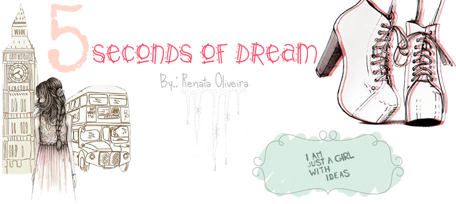 Five Seconds of Dream