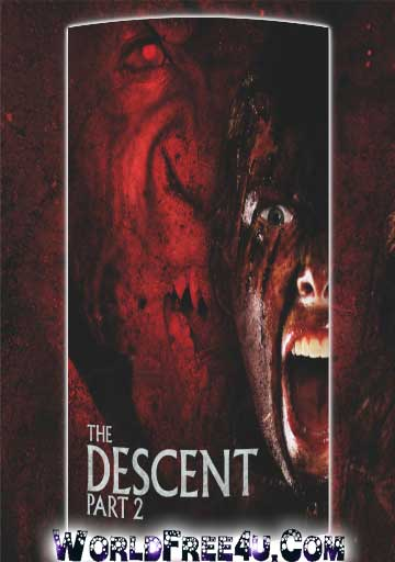 Poster Of The Descent Part 2 (2009) In Hindi English Dual Audio 300MB Compressed Small Size Pc Movie Free Download Only At worldfree4u.com