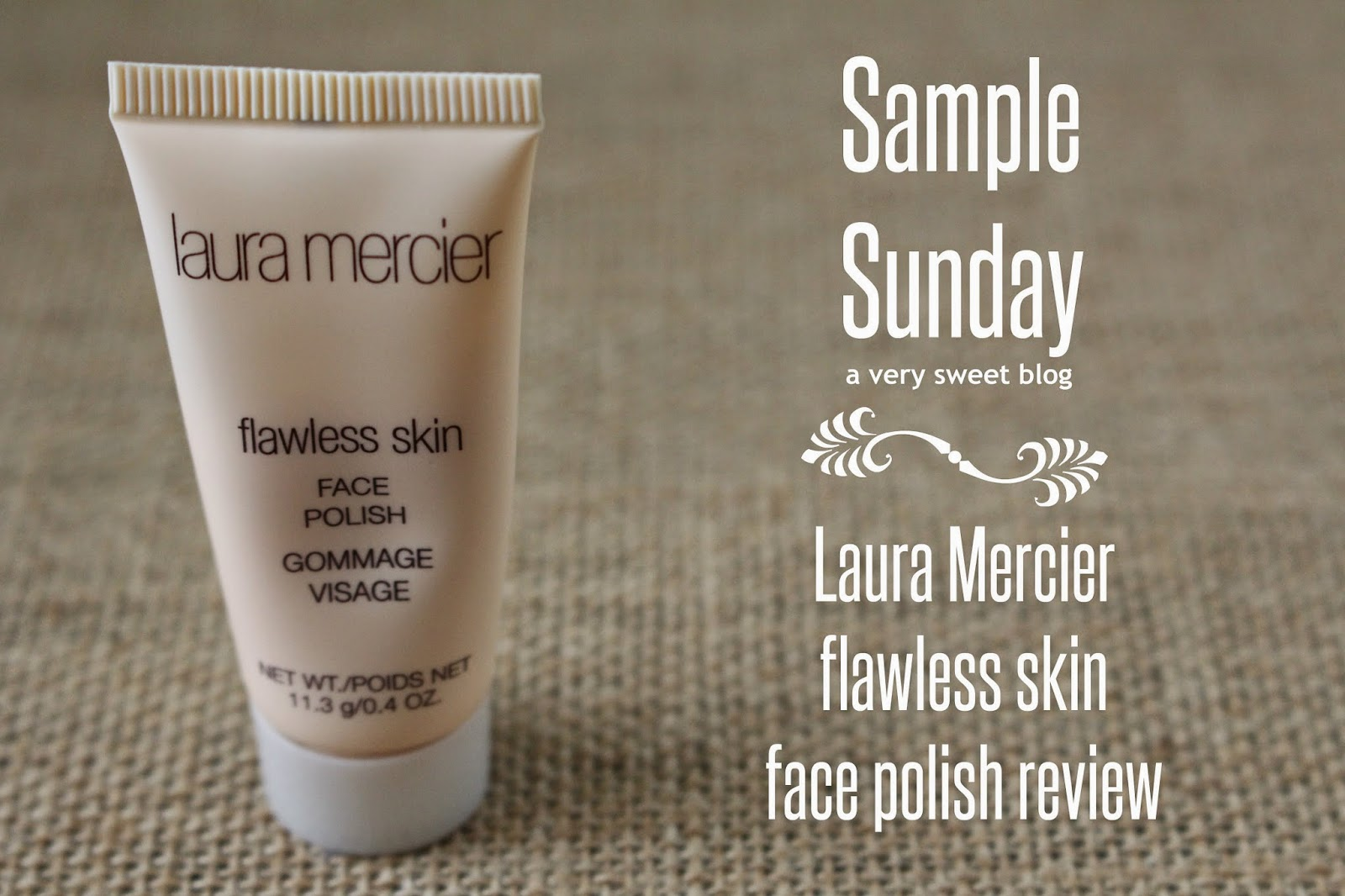 Skin Sample SundayLaura Mercier PolishA Very Flawless Face 8n0wOPk