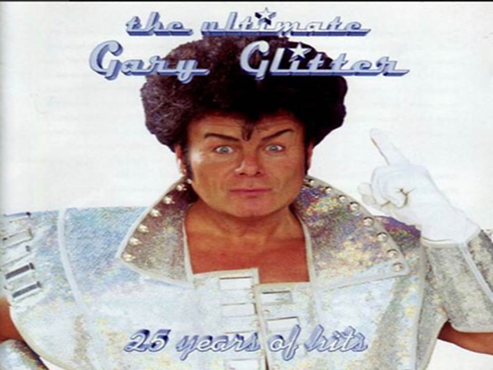 Gary Glitter The ultimate 25 years of hits