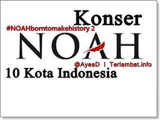 Konser Noah 10 Kota