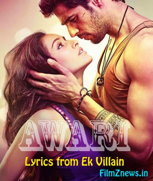 Awari Lyrics from Ek Villain (2014)