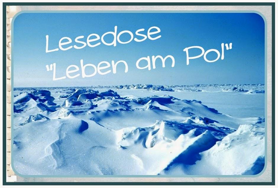 http://www.endlich1pause.blogspot.de/2014/08/lesedose-leben-am-pol.html