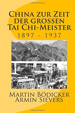 Buch: China zur Zeit der großen Tai Chi-Meister