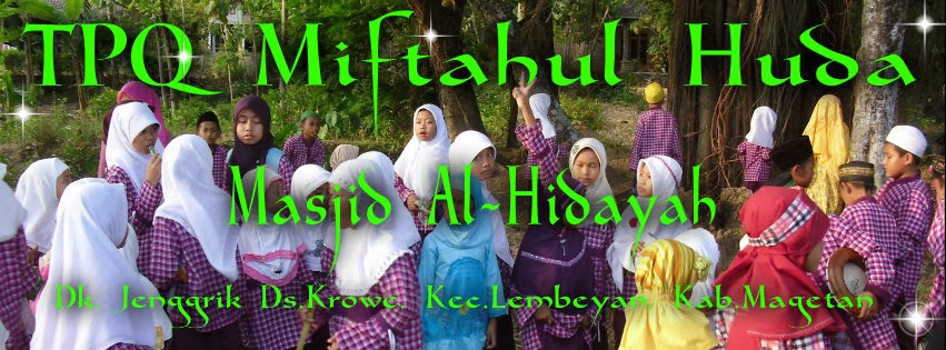 """TPQ """"MIFTAHUL HUDA"""" Masjid Al-Hidayah"""