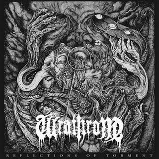 "WRATHRONE - ""REFLECTIONS OF TORMENT"""