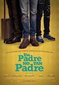 Un Padre No Tan Padre (2016) ()