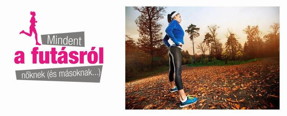 Mindent a futásról nőknek (és másoknak...)