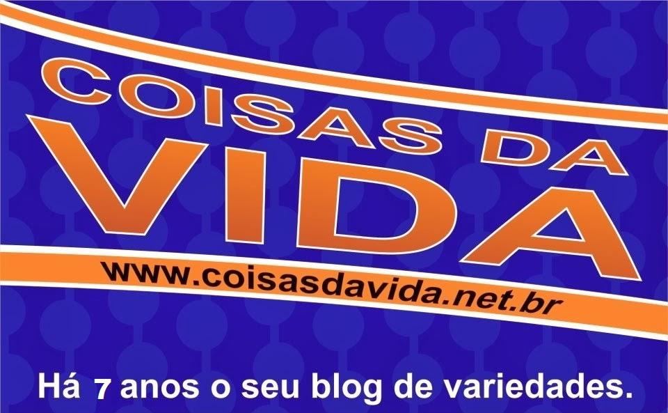 Blog Coisas da Vida Seu Blog de Variedades