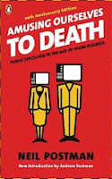 Book cover of Amusing Ourselves to Death