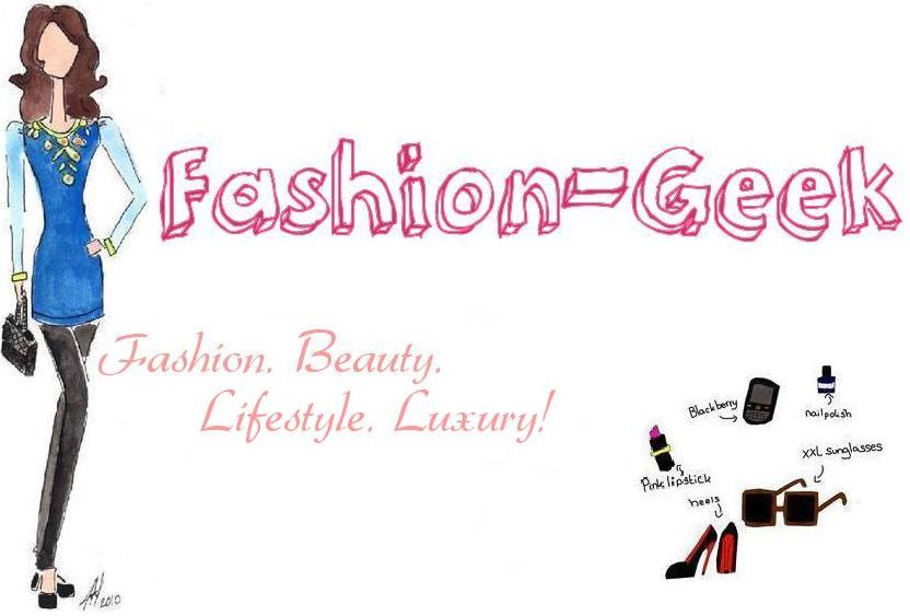 Fashion-Geek ♥