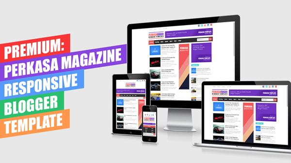 Perkasa Magazine Premium Responsive Blogger Template
