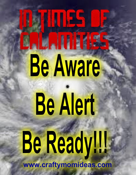 Natural Disasters, be aware, be alert, be ready