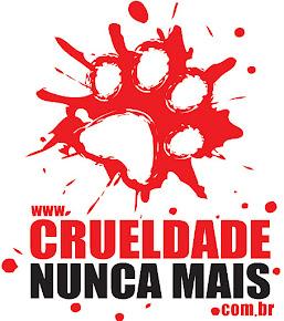 """Movimento """"CRUELDADE NUNCA MAIS!"""""""