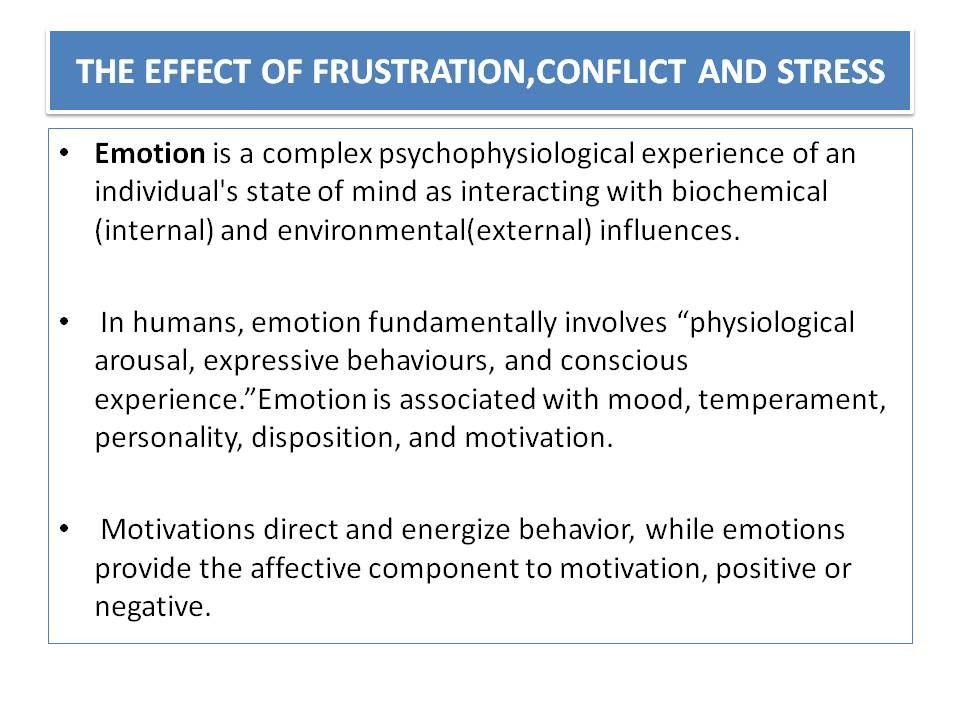 conflict frustration and stress This study was performed with the purpose to investigate the impact of  perceptions regarding intragroup conflicts and physician power bases on the  stress of.