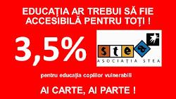 3,5% pentru accesul la EDUCAȚIE!