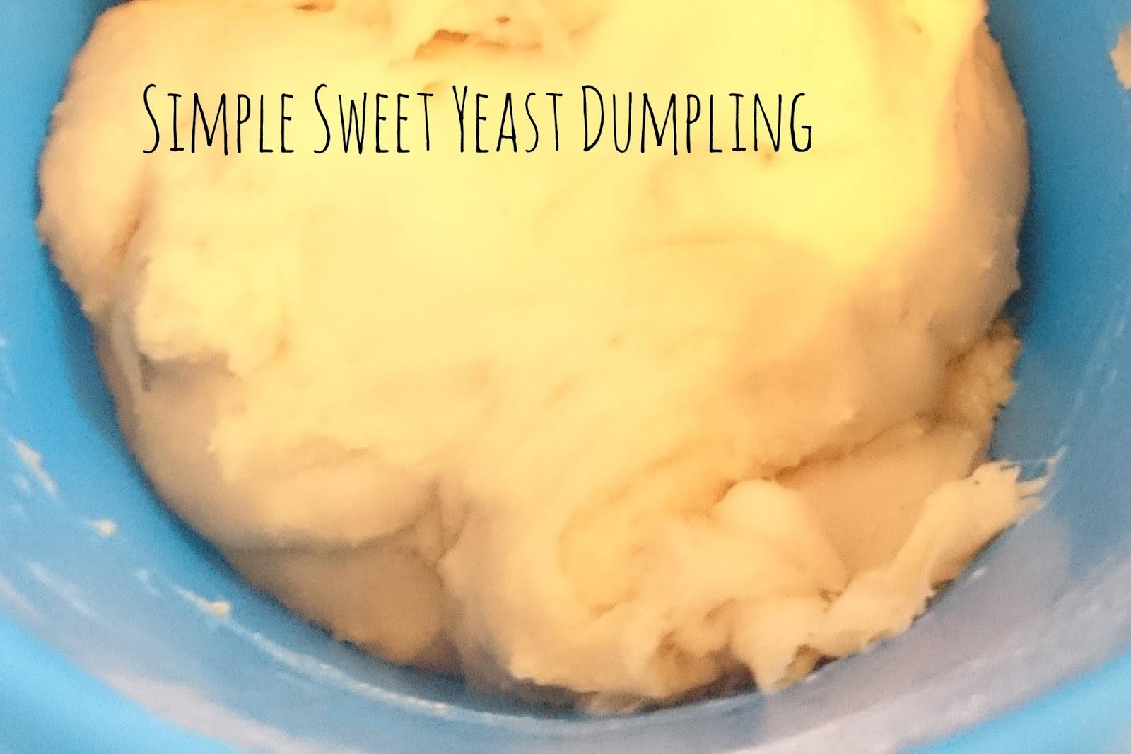 Recipe Simple Sweet Yeast Dumpling