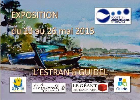 J'expose à Guidel ( Bretagne ) du 23 au 26 mai 2015