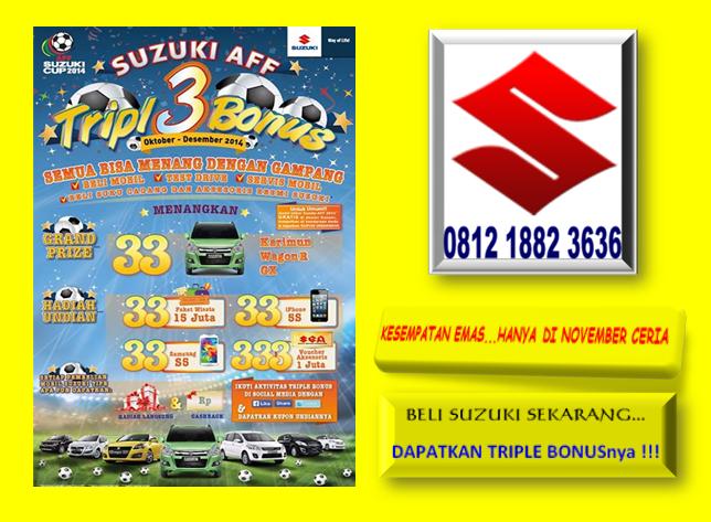 Promo Suzuki Triple Bonus 0812 1882 3636