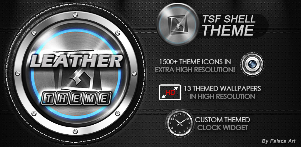 http://faisca-art.blogspot.com.es/2014/07/leather-tsf-shell-hd-theme.html
