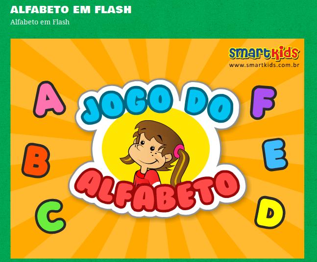 http://www.smartkids.com.br/jogos-educativos/alfabeto-em-flash.html